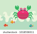 cute crab and fish greeting... | Shutterstock .eps vector #1018538311