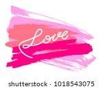 handwritten word love on... | Shutterstock .eps vector #1018543075