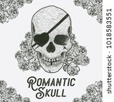 hand drawn skull with rose.... | Shutterstock .eps vector #1018583551