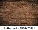 old grunge dark textured wooden ... | Shutterstock . vector #1018726021