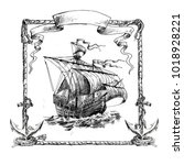 sailing ship. vignette with an... | Shutterstock . vector #1018928221