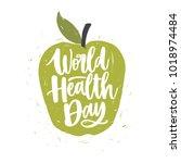 world health day lettering... | Shutterstock .eps vector #1018974484