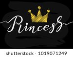 hand drawn princess typography... | Shutterstock .eps vector #1019071249