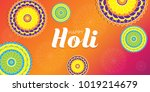 happy holi vector illustration... | Shutterstock .eps vector #1019214679