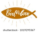 god is love the quote on the... | Shutterstock .eps vector #1019295367