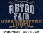 vintage font typeface... | Shutterstock .eps vector #1019410135