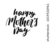 happy mother's day greeting... | Shutterstock .eps vector #1019526961