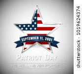 patriot day 9.11 digital sign... | Shutterstock .eps vector #1019624374