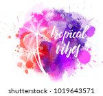 watercolor imitation splash... | Shutterstock .eps vector #1019643571