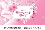 happy women's day. 8 march... | Shutterstock .eps vector #1019777767