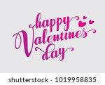 hand lettering happy valentines ... | Shutterstock .eps vector #1019958835