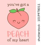 cute peach cartoon illustration ... | Shutterstock .eps vector #1019978011