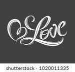 hand drawn love phrase. phrase...   Shutterstock .eps vector #1020011335