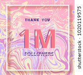 1m followers thank you square... | Shutterstock .eps vector #1020119575