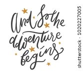 and so the adventure begins.... | Shutterstock .eps vector #1020227005