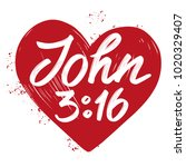 john 3 16 the quote on the... | Shutterstock .eps vector #1020329407
