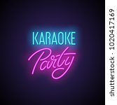 karaoke party neon light sign. | Shutterstock . vector #1020417169