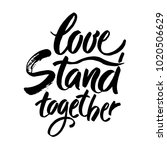 we stand together.... | Shutterstock .eps vector #1020506629