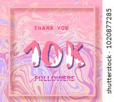 10k followers thank you square... | Shutterstock .eps vector #1020877285