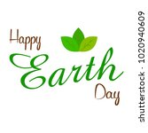 happy earth day | Shutterstock .eps vector #1020940609