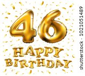 vector happy birthday 46th... | Shutterstock .eps vector #1021051489