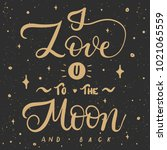 i love you to the moon and back ... | Shutterstock .eps vector #1021065559