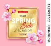 spring sale gold banner with... | Shutterstock . vector #1021326961