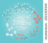 happy valentine's day... | Shutterstock .eps vector #1021329244