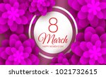 8 march happy womens day paper...   Shutterstock .eps vector #1021732615