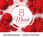 8 march happy womens day paper... | Shutterstock .eps vector #1021733701