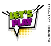 lets play  proposal  comic text ... | Shutterstock .eps vector #1021744831