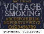 vintage font typeface... | Shutterstock .eps vector #1021819459