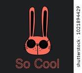 cool bunny vector illustration. | Shutterstock .eps vector #1021894429