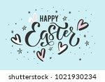 happy easter  hand drawn design ...   Shutterstock .eps vector #1021930234