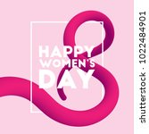 march 8. happy women's day... | Shutterstock .eps vector #1022484901