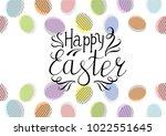 happy easter lettering egg.... | Shutterstock .eps vector #1022551645