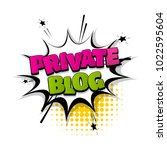 private blog  chat hand drawn... | Shutterstock .eps vector #1022595604