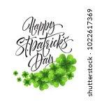 happy saint patricks day... | Shutterstock .eps vector #1022617369