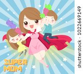 cute cartoon mom with children... | Shutterstock .eps vector #1022669149