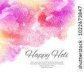 happy holi colorful beautiful... | Shutterstock .eps vector #1022673847