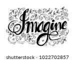 imagine hand lettering.   Shutterstock .eps vector #1022702857