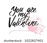 you are my valentine. i heart... | Shutterstock .eps vector #1022837401