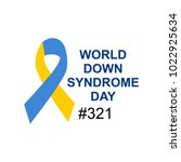world down syndrome logo.... | Shutterstock .eps vector #1022925634