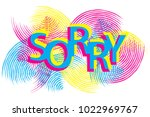 the word sorry is written on... | Shutterstock .eps vector #1022969767