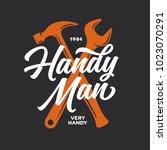 handyman lettering emblem.... | Shutterstock .eps vector #1023070291