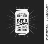beer related typography quote.... | Shutterstock .eps vector #1023070294