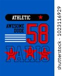 paris awesome dude.t shirt... | Shutterstock .eps vector #1023116929