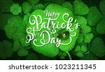happy saint patrick's day... | Shutterstock .eps vector #1023211345