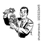 man with cash   retro clipart... | Shutterstock .eps vector #102322645