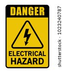 danger electrical hazard... | Shutterstock .eps vector #1023240787